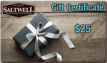 Saltwell Western Store $25 dollar gift certificate